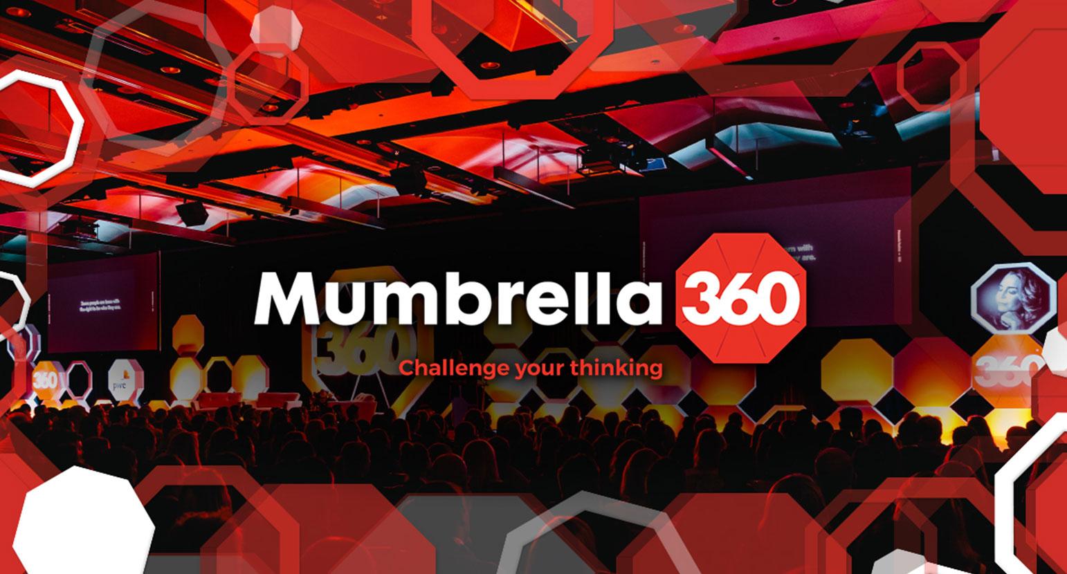 Mumbrella 360 Event- challenge your thinking